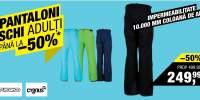 Pantaloni schi adulti: pana la -50% reducere