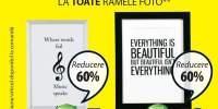 Reducere intre 30-60% la toate ramele foto