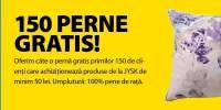 150 perne gratis: Deschidere JYSK Oradea