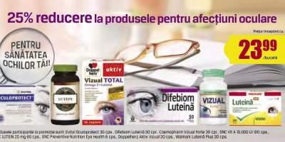 25% reducere la produsele pentru afectiuni ocular e