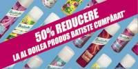 50% reducere la al doilea produs Batiste cumparat