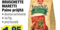 Bruschete Maretti, paine prajita