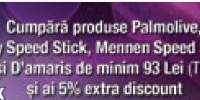 Promotii Palmolive, Lady  Speed Stick, Mennen Speed Stick, Protex si D'Amaris