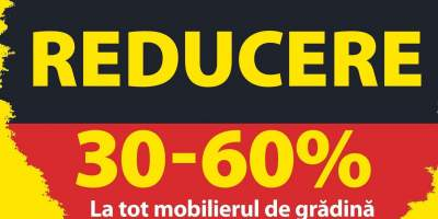 30-60% Reducere la mobilierul de gradina