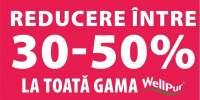 Reducere intre 30-50% la toata gama Wellpur!