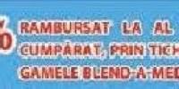 100% rambursat la gamele Blend-A-Med si Oral-B.
