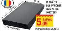 Plasa PSE sub-parchet 6 milimetru negruy