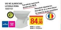 Vas WC alimentare laterala Roma