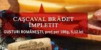 Cascaval Bradet Impletit, Gusturi Romanesti