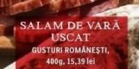 Salam de vara uscat Gusturi Romanesti