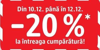 Din 10.12. pana in 12.12 -20% la intreaga cumparatura!