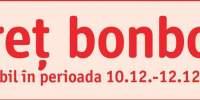 Pret bonbon valabil in perioada 10.12. - 12.12.2014