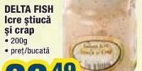 Icre stiuca si crap Delta Fish