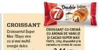 Croissant cu crema cu aroma de vanilie si cacao Super Max, 7 Days