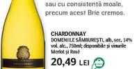 Domeniile Samburesti Chardonnay si President - Brie cu mucegai alb