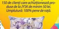 150 de perne gratis pentru primii cumparatori de la Jysk Tulcea