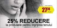 25% reducere la produsele de ingrijirea tenului -417