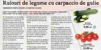 Rulouri de legume cu carpaccio de gulie
