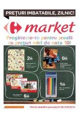 Pliant Carrefour Market 21 august - 3 septembrie 2014 'Pregateste-te pentru scoala cu preturi mici de nota 10'