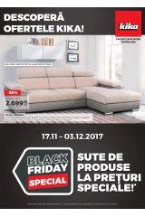 Catalog Kika casa si gradina 17 noiembrie - 3 decembrie 2017 'Black Friday Special'